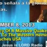 """Profecía Dr. David Owour: 8 /9 /13 de  """"Terremoto Masivo que viene a EEUU"""""""