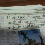 """""""Su DIOS cambia el rumbo de nuestros misiles en el aire""""."""
