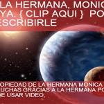 """""""Revelación: Hna. Mónica Gomez"""". Compartido por Hno. Boyka1"""