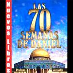Israel en la profecia biblica, Impresionante la semana 70 esta por iniciar!:Aporte Hna. María Elena