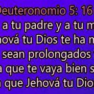 """""""HONRA A TU PADRE Y A TU MADRE"""""""