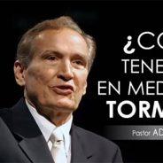 ¿CÓMO TENER PAZ EN MEDIO DE LA TORMENTA? | Pastor Adrian Rogers. Predicaciones, estudios bíblicos.