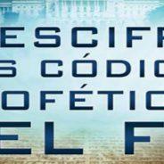 Descifre los códigos proféticos del fin: Patrones bíblicos e históricos